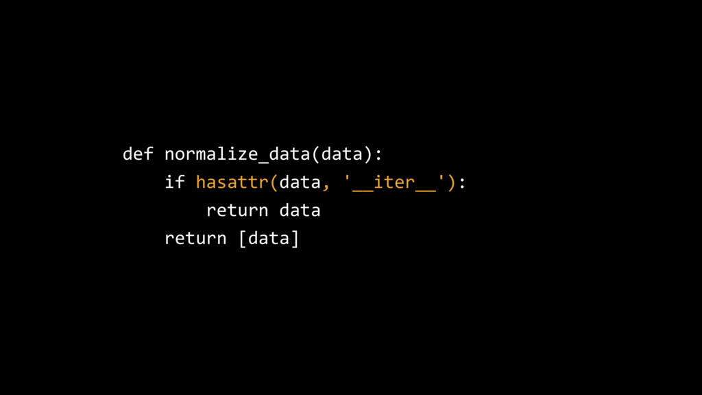 def normalize_data(data): if hasattr(data, '__i...