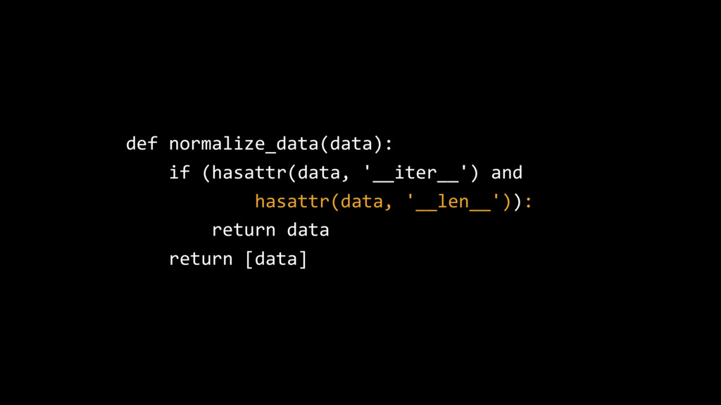 def normalize_data(data): if (hasattr(data, '__...