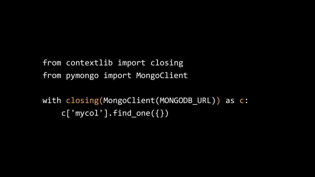 from contextlib import closing from pymongo imp...