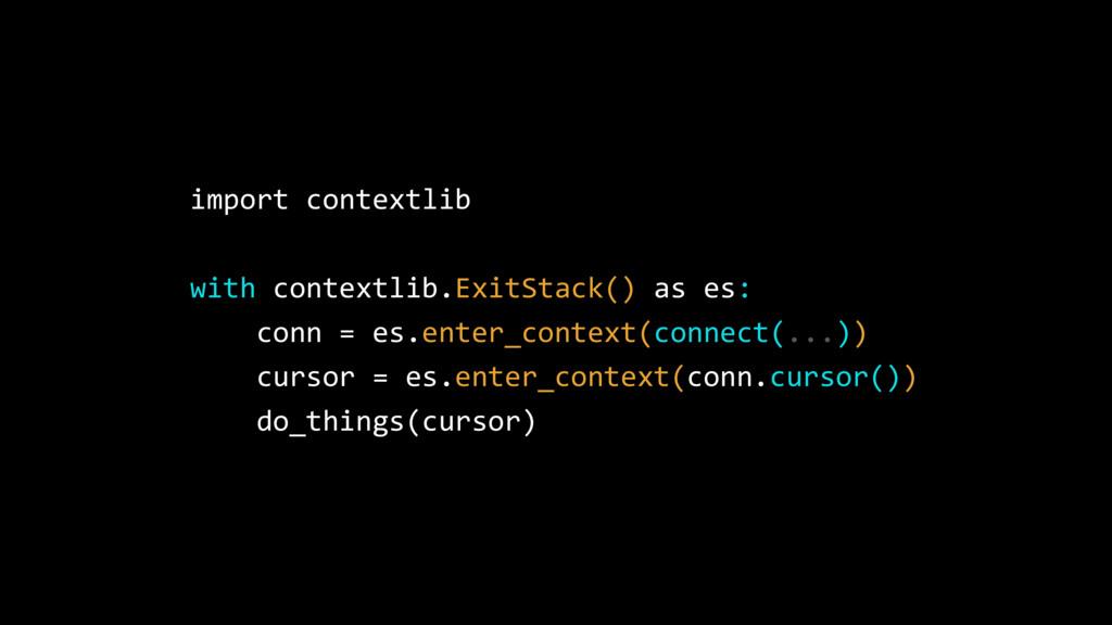 import contextlib with contextlib.ExitStack() a...