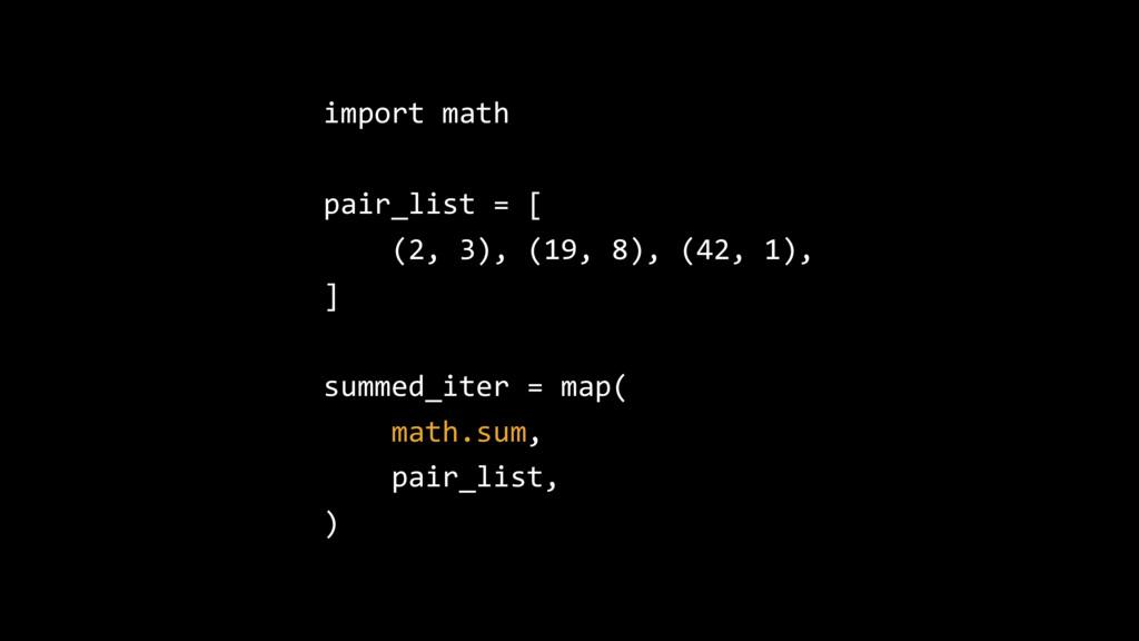 import math pair_list = [ (2, 3), (19, 8), (42,...