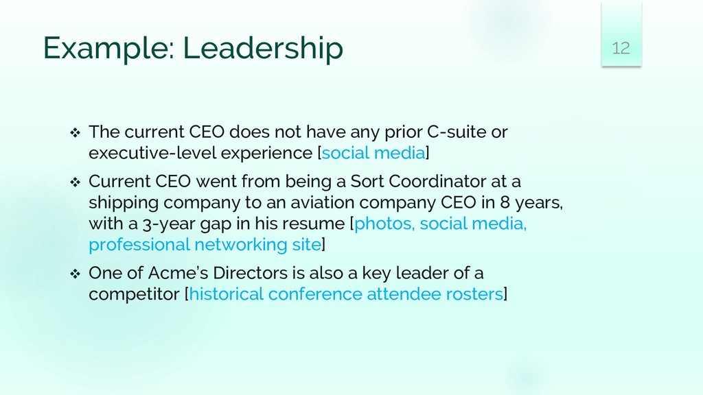 Example: Leadership ❖ The current CEO does not ...