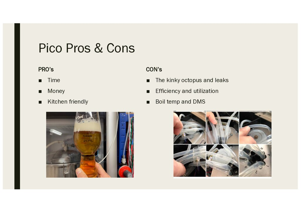 Pico Pros & Cons PRO's ■ Time ■ Money ■ Kitchen...