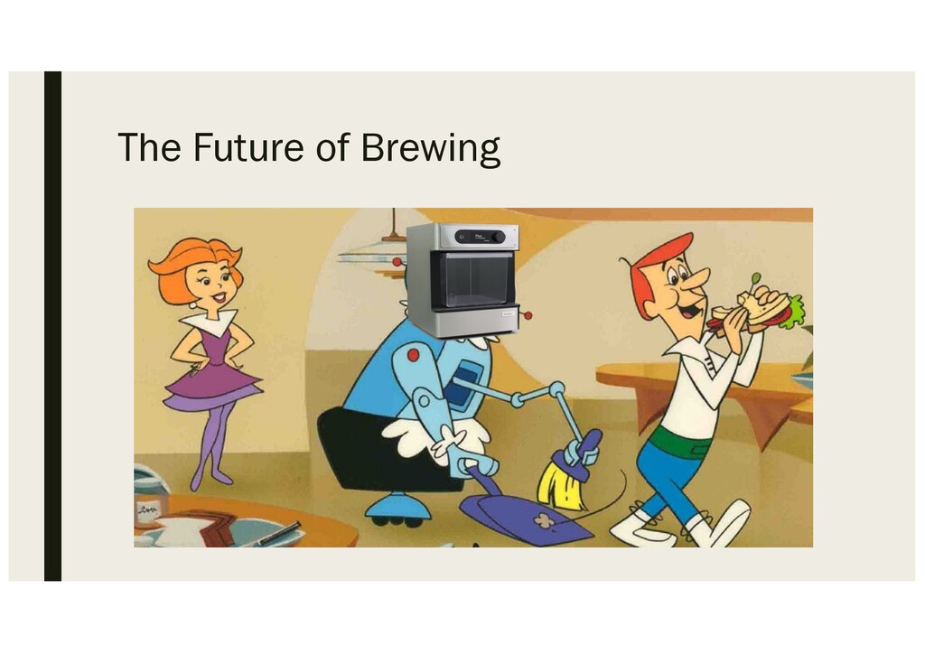 The Future of Brewing