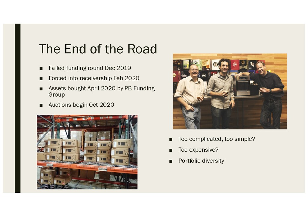 The End of the Road ■ Failed funding round Dec ...