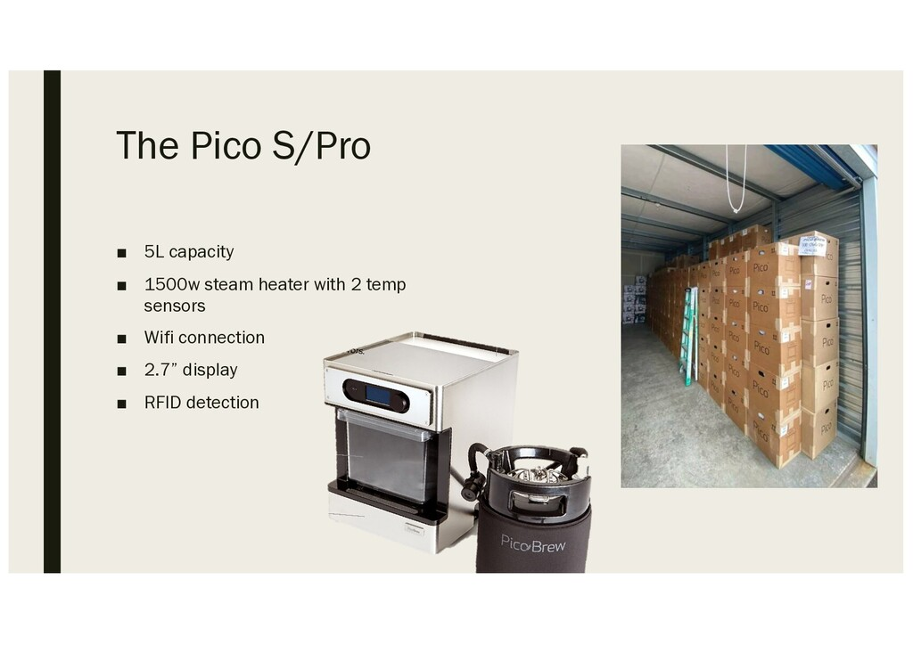 The Pico S/Pro ■ 5L capacity ■ 1500w steam heat...