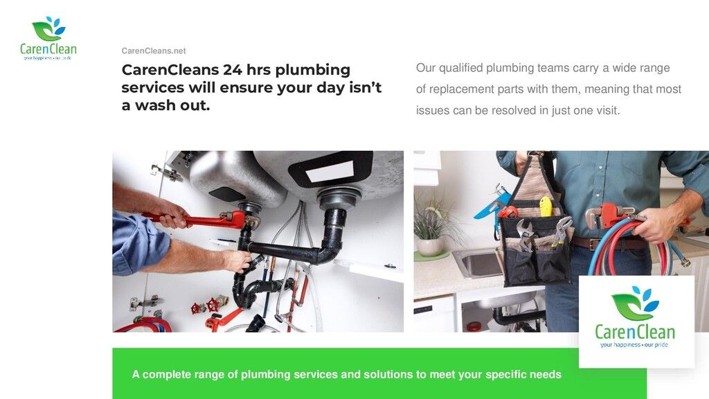 CarenCleans 24 hrs plumbing services will ensur...