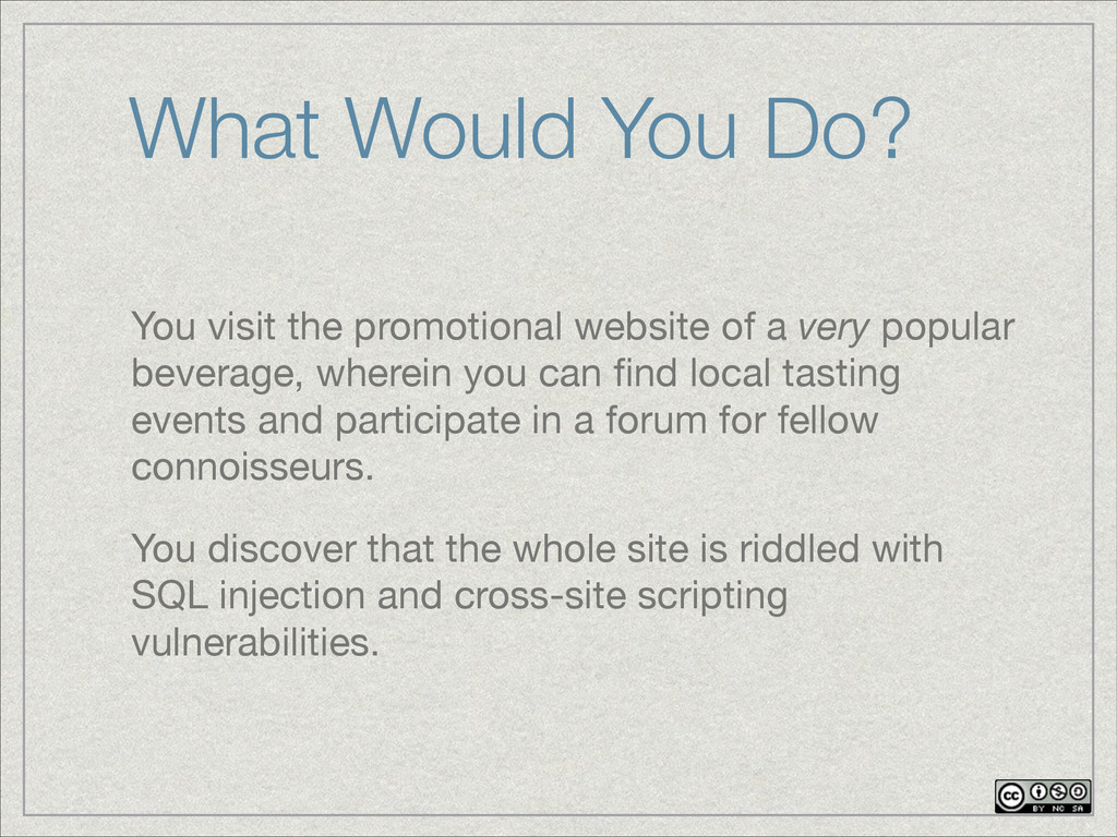 You visit the promotional website of a very pop...