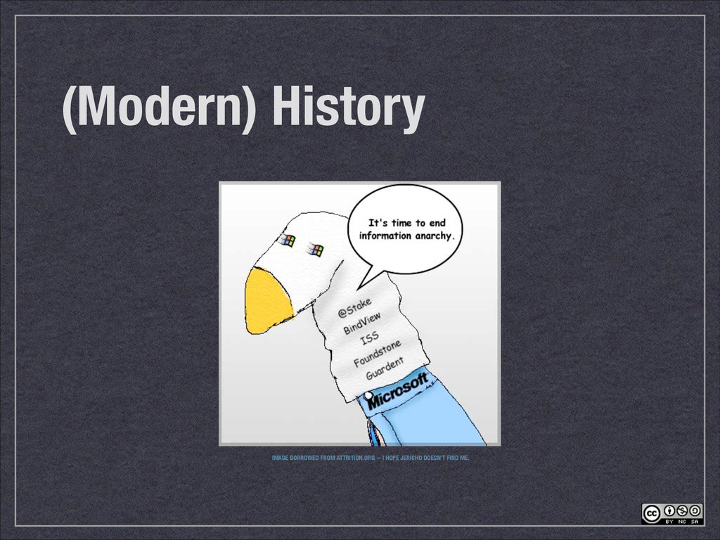 (Modern) History IMAGE BORROWED FROM ATTRITION....