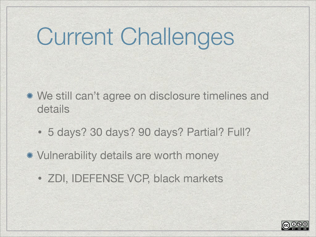 Current Challenges We still can't agree on disc...