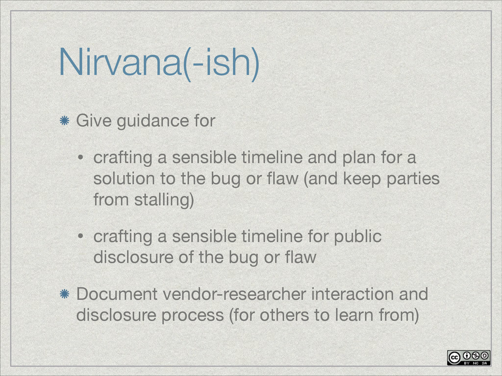 Nirvana(-ish) Give guidance for  • crafting a s...
