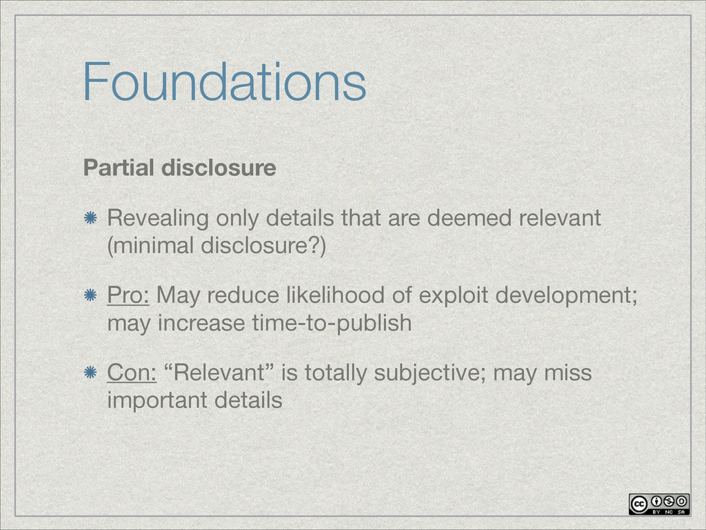 Foundations Partial disclosure Revealing only d...