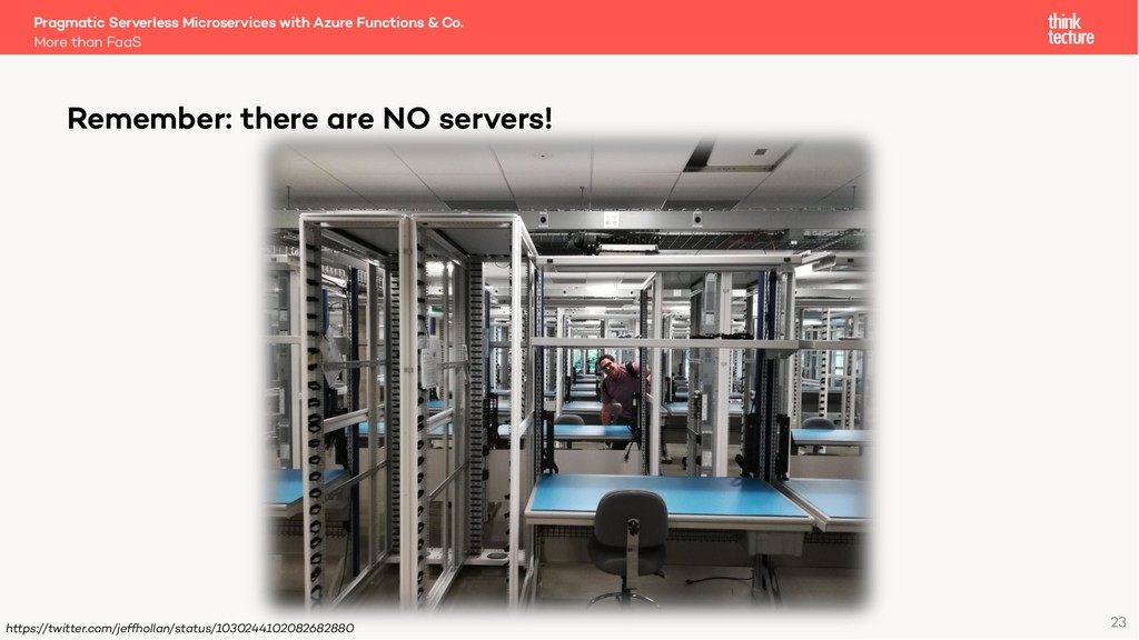 23 Remember: there are NO servers! https://twit...