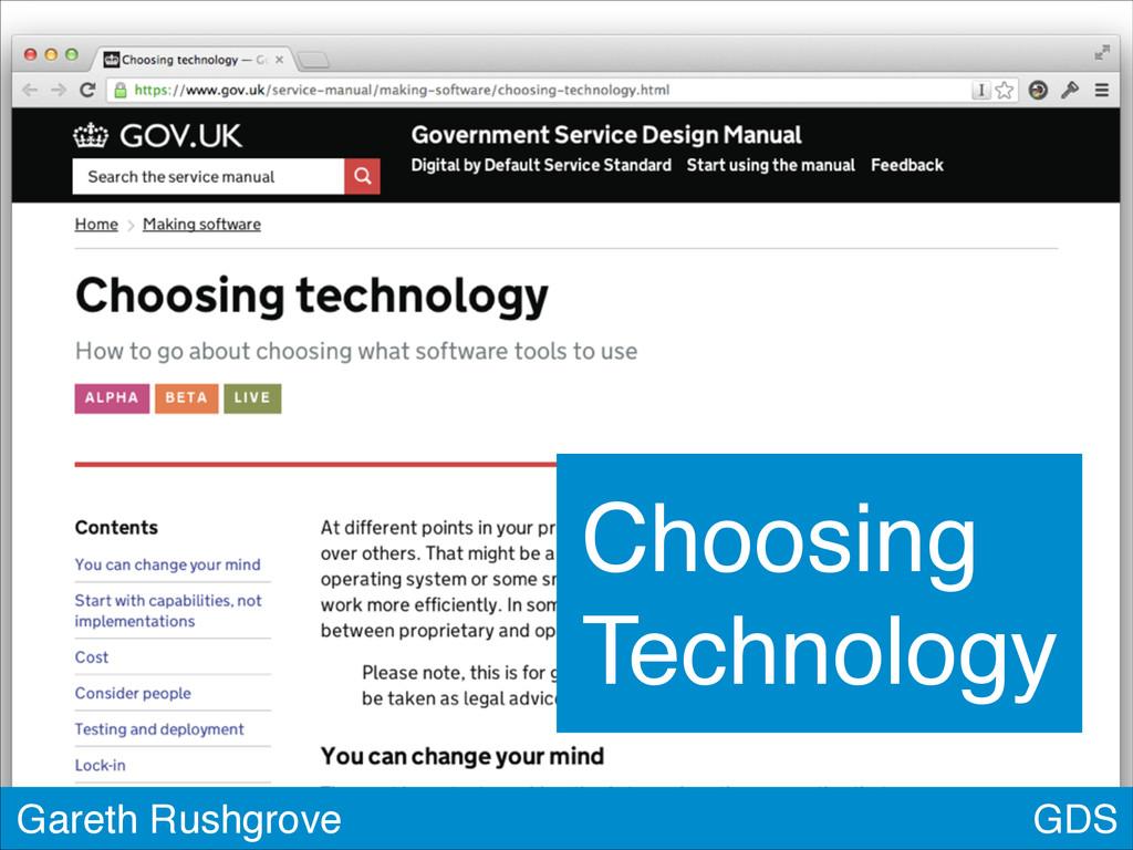 GDS Gareth Rushgrove Choosing Technology