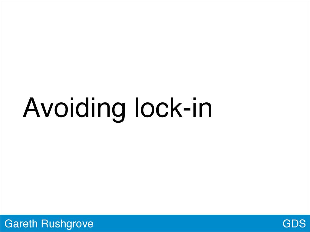GDS Gareth Rushgrove Avoiding lock-in