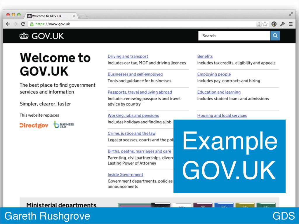 GDS Gareth Rushgrove Example GOV.UK