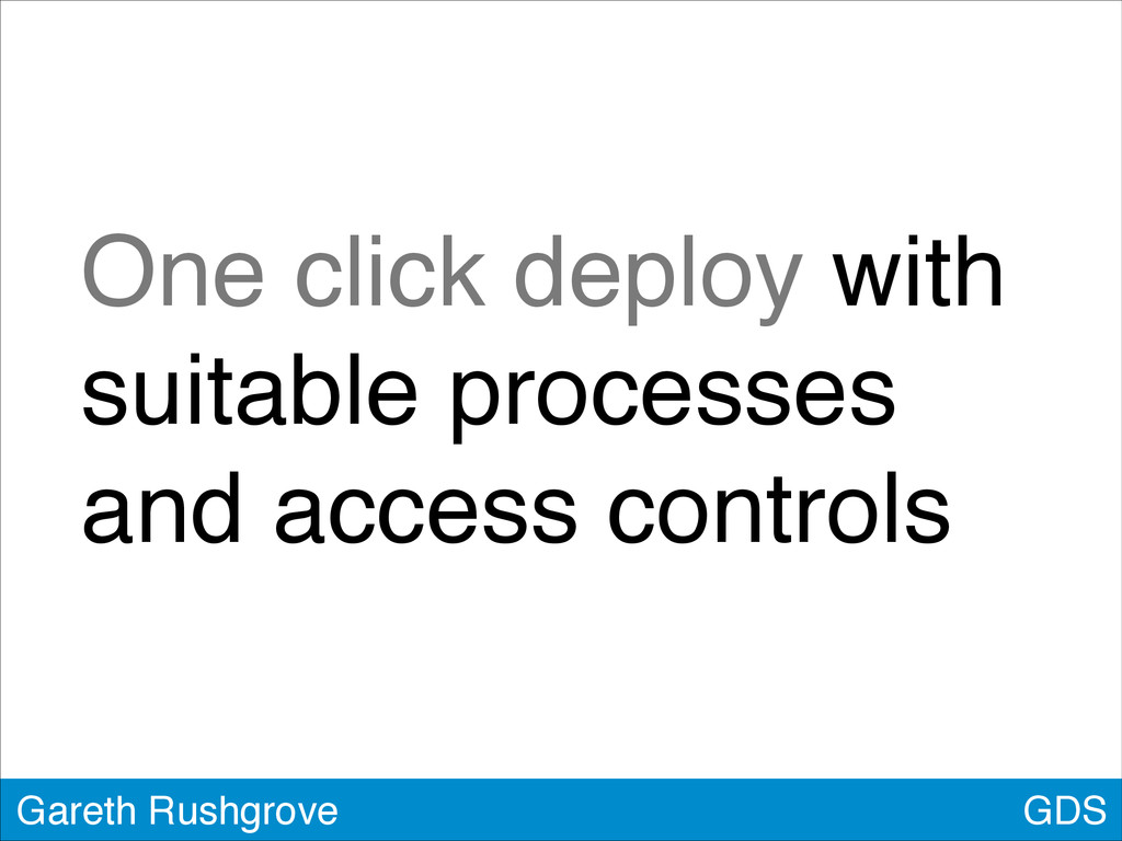 GDS Gareth Rushgrove One click deploy with suit...