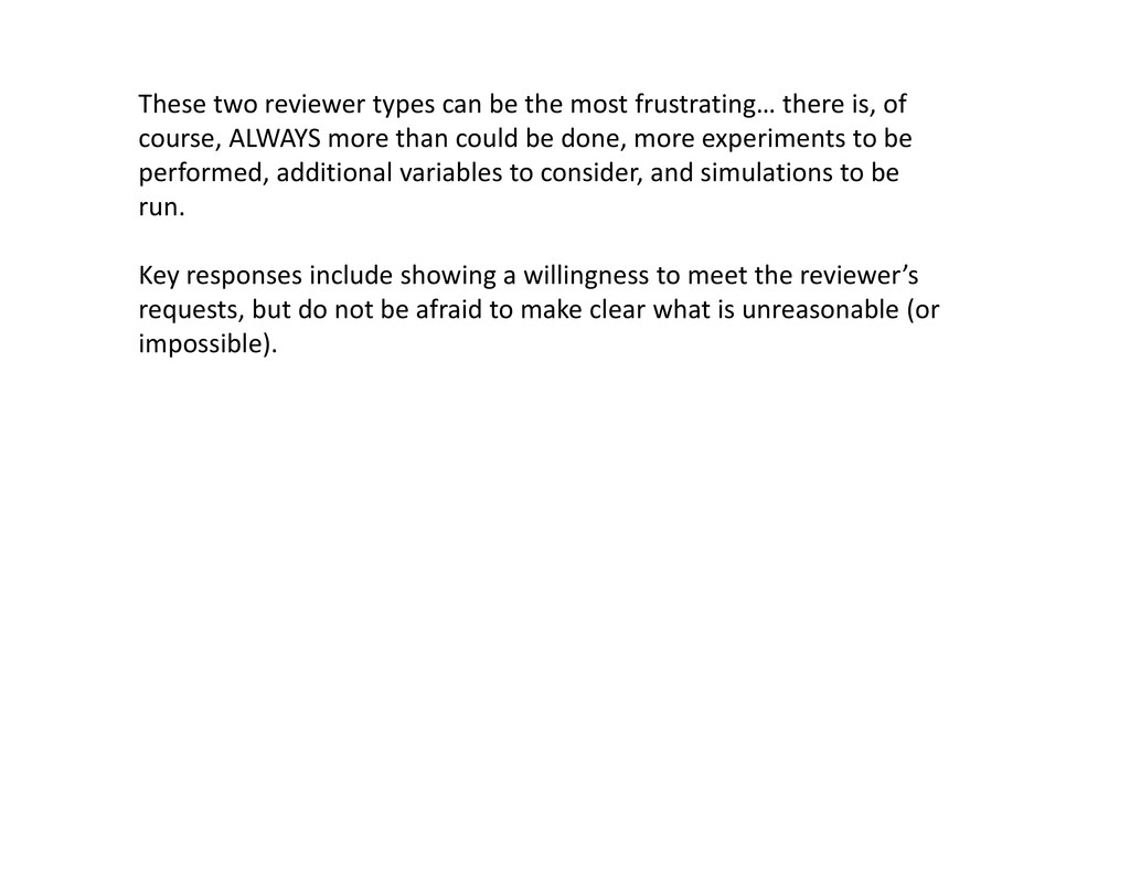 These two reviewer types can be the most frustr...