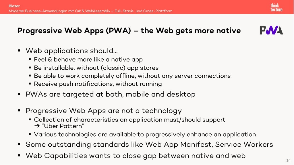 14 § Web applications should… § Feel & behave m...
