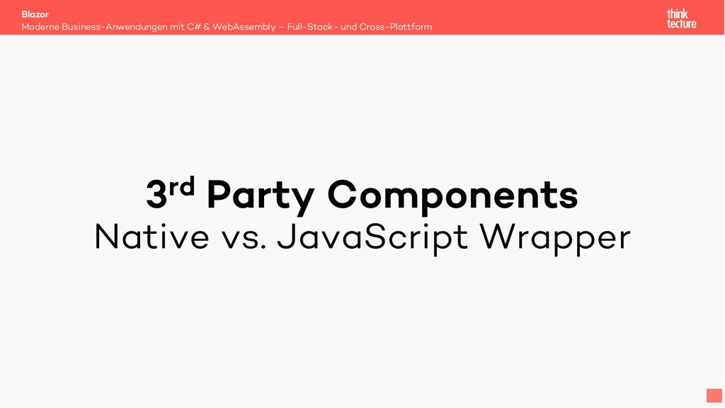 3rd Party Components Native vs. JavaScript Wrap...