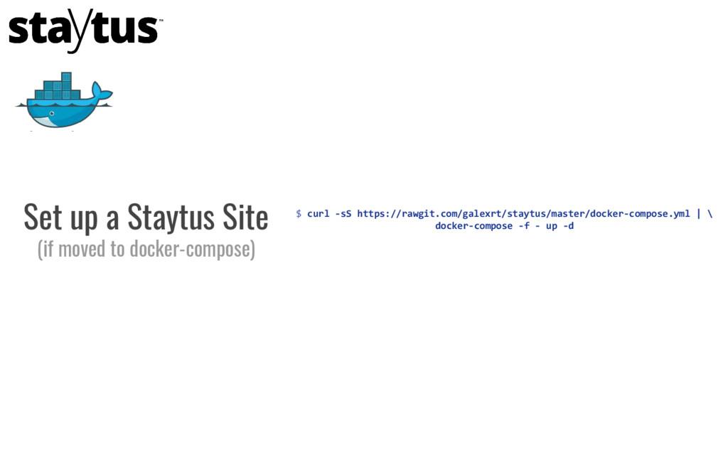 $ curl -sS https://rawgit.com/galexrt/staytus/m...