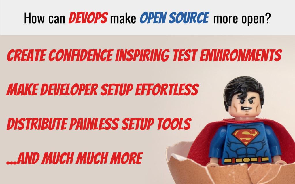 How can DevOps make Open Source more open? Crea...