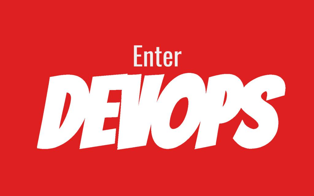 DevOps Enter