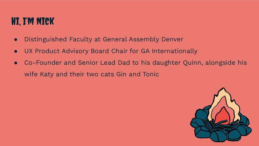 Hi, I'm Nick ● Distinguished Faculty at General...
