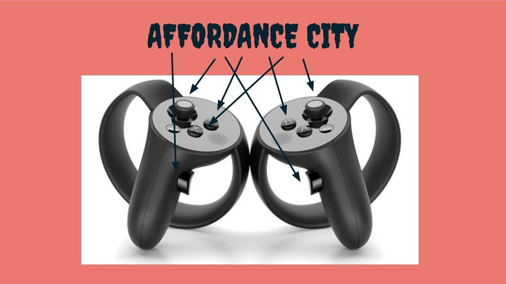 AFFORDANCE CITY