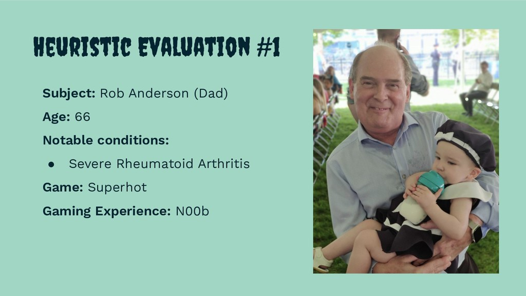 Heuristic Evaluation #1 Subject: Rob Anderson (...