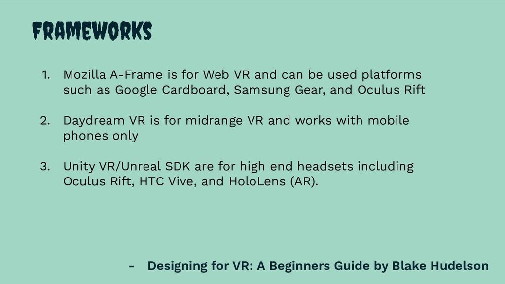 Frameworks - Designing for VR: A Beginners Guid...