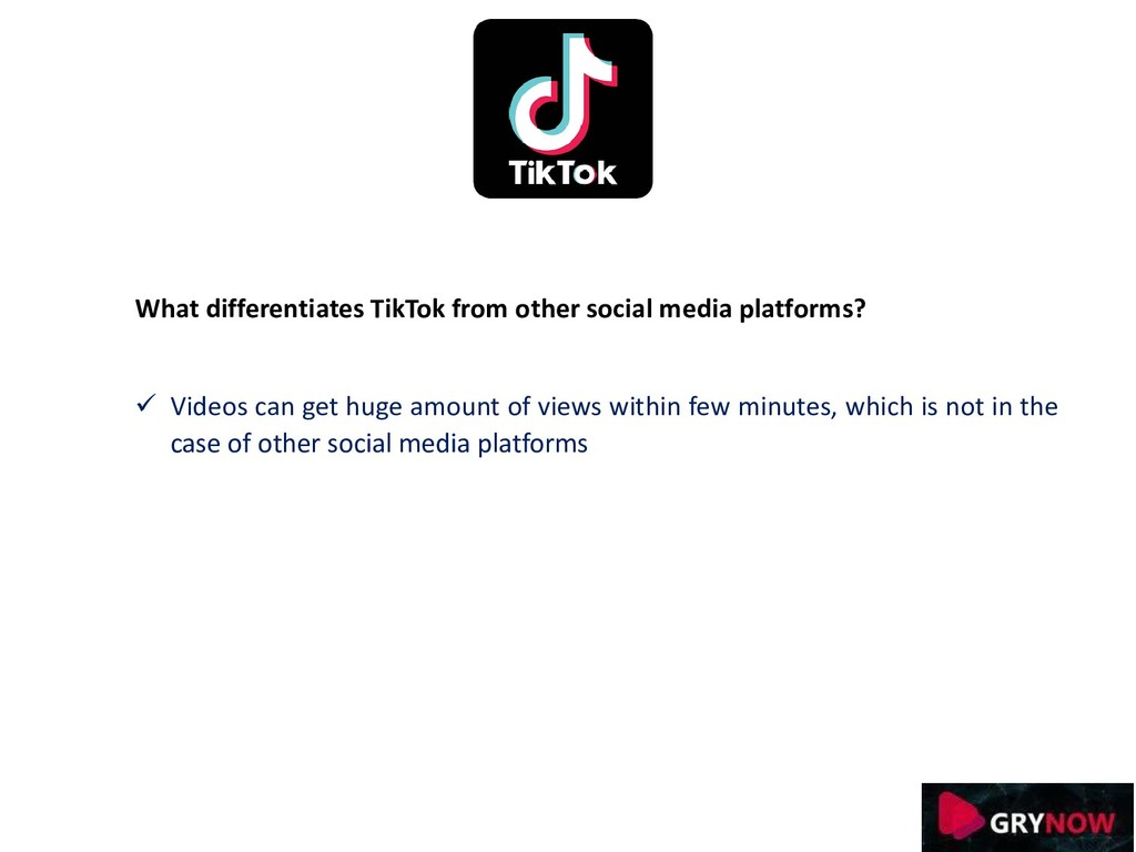 What differentiates TikTok from other social me...