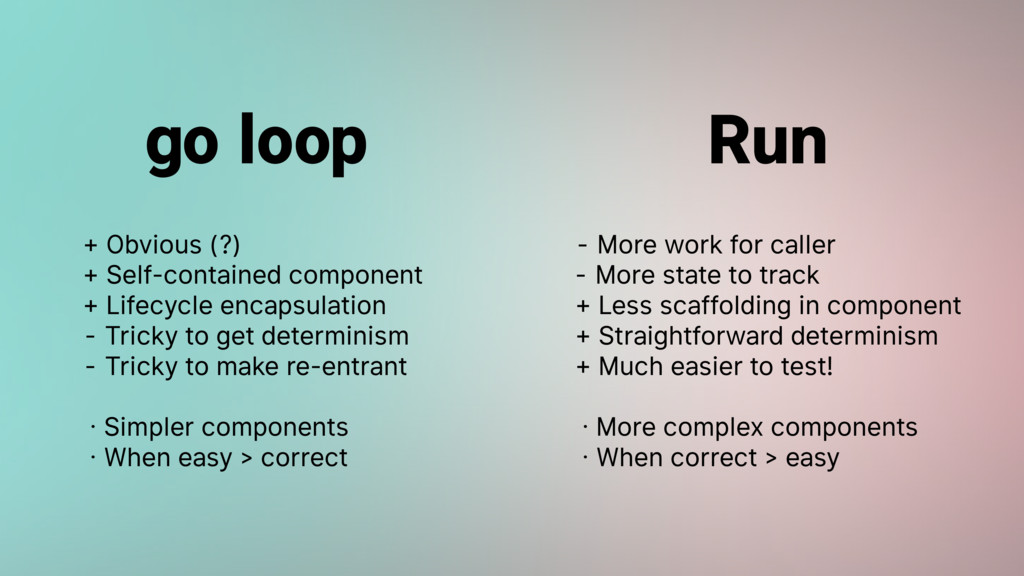 go loop Run + Obvious (?)