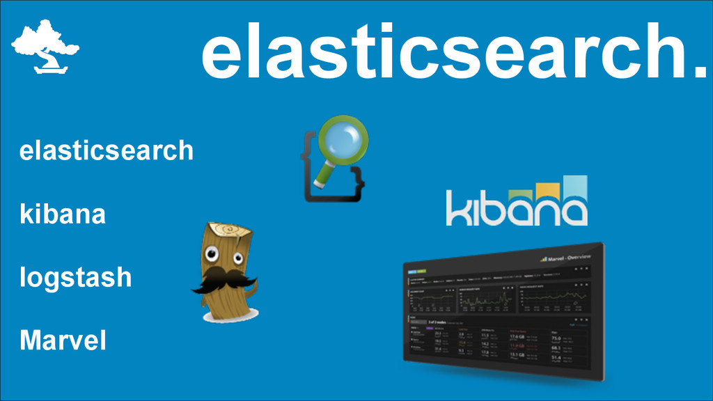 elasticsearch. elasticsearch kibana logstash Ma...