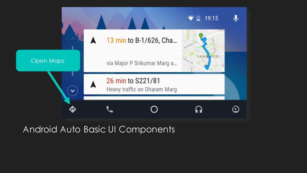 Android Auto Basic UI Components Open Maps