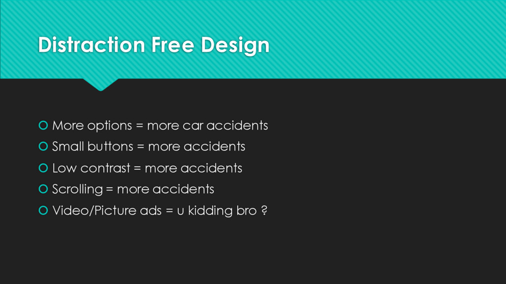 Distraction Free Design š More options = more c...
