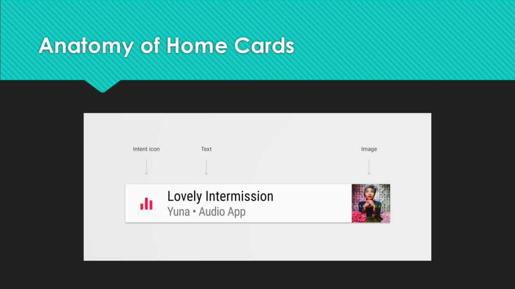 Anatomy of Home Cards