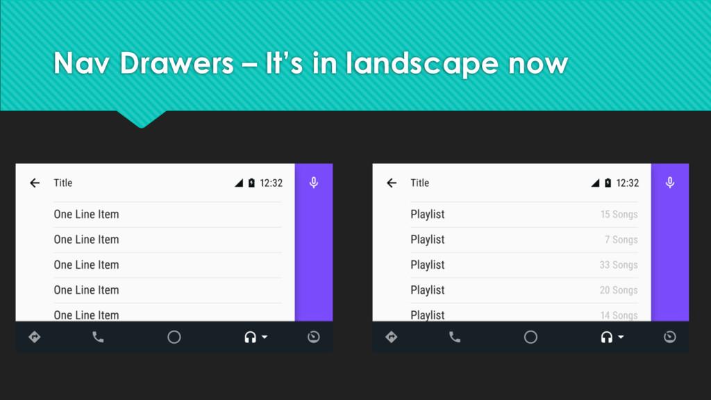 Nav Drawers – It's in landscape now