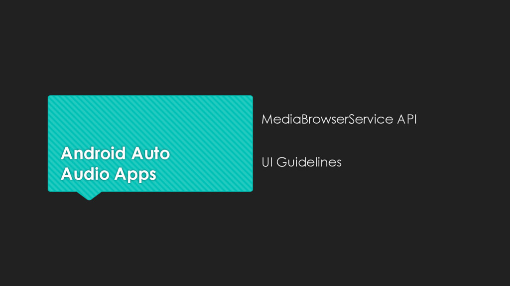 Android Auto Audio Apps MediaBrowserService API...