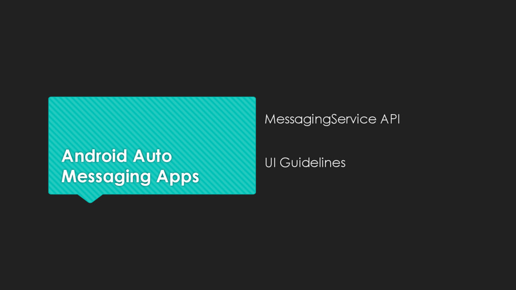 Android Auto Messaging Apps MessagingService AP...