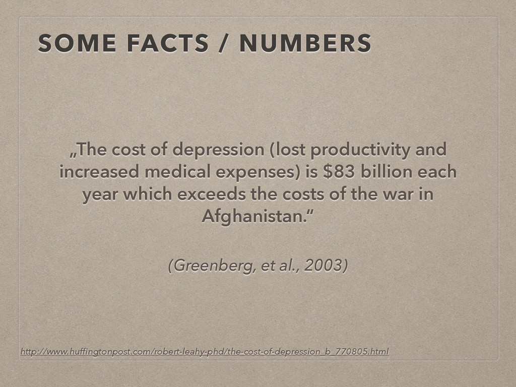 "(Greenberg, et al., 2003) ""The cost of depressi..."