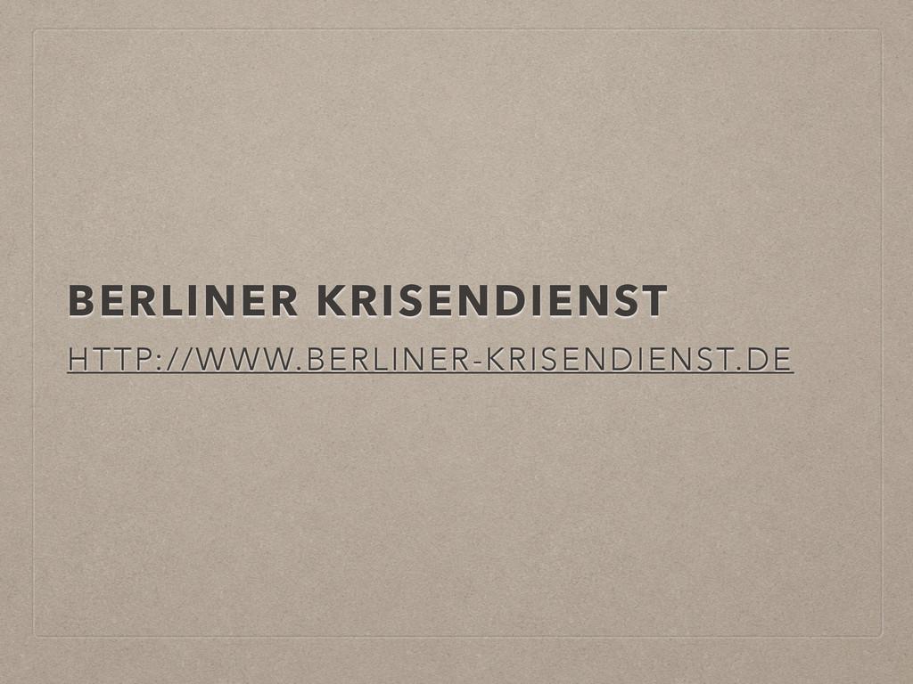 BERLINER KRISENDIENST HTTP://WWW.BERLINER-KRISE...