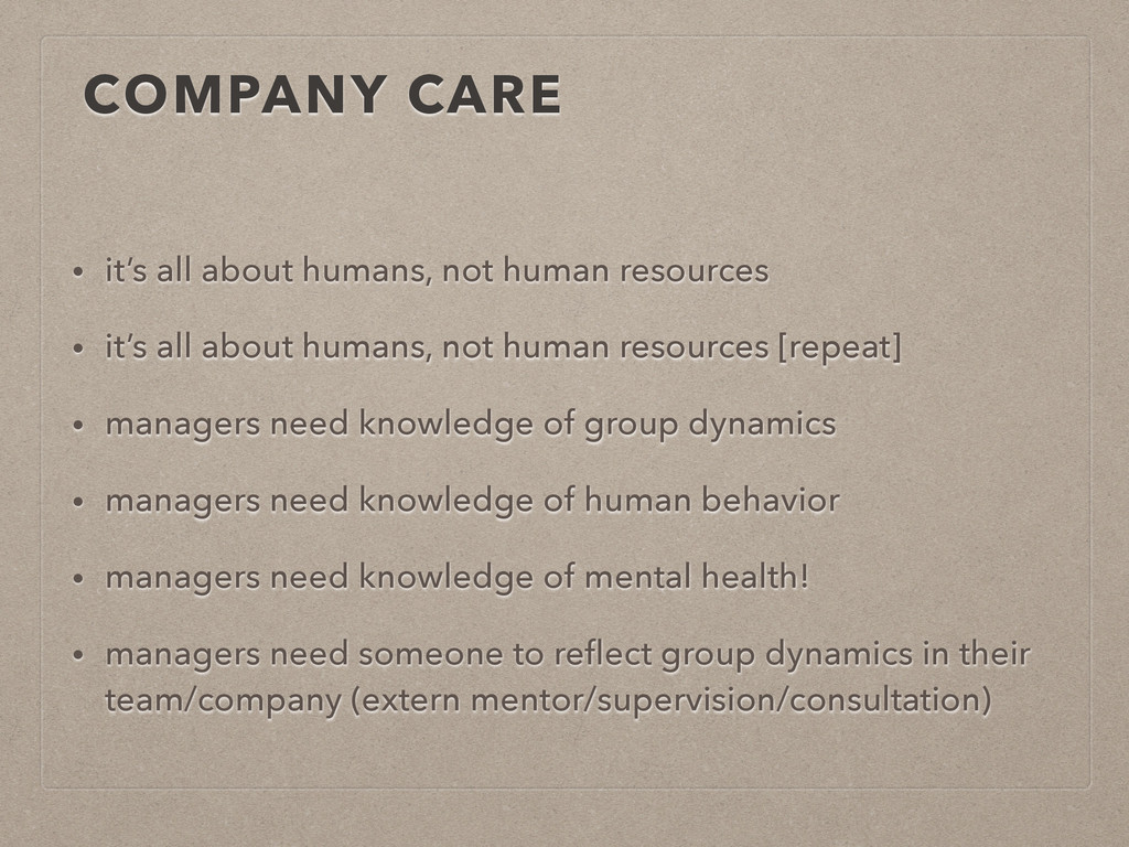 COMPANY CARE • it's all about humans, not human...