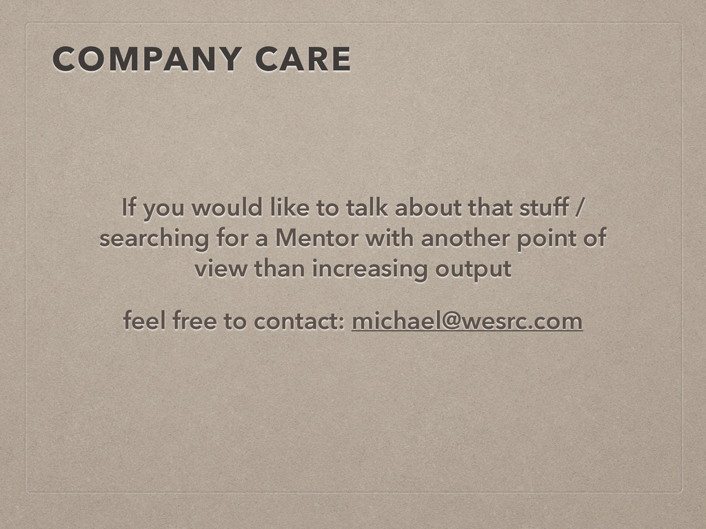 COMPANY CARE If you would like to talk about th...