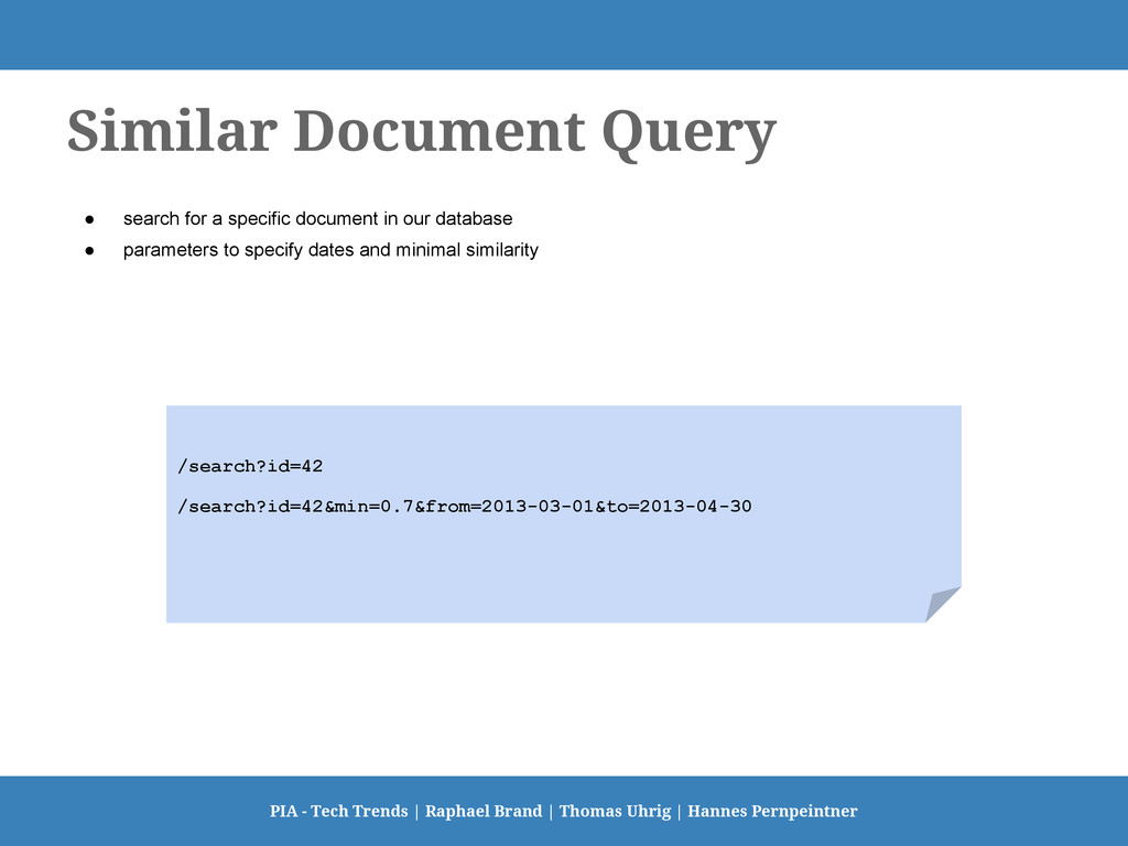 Similar Document Query ● search for a specific ...