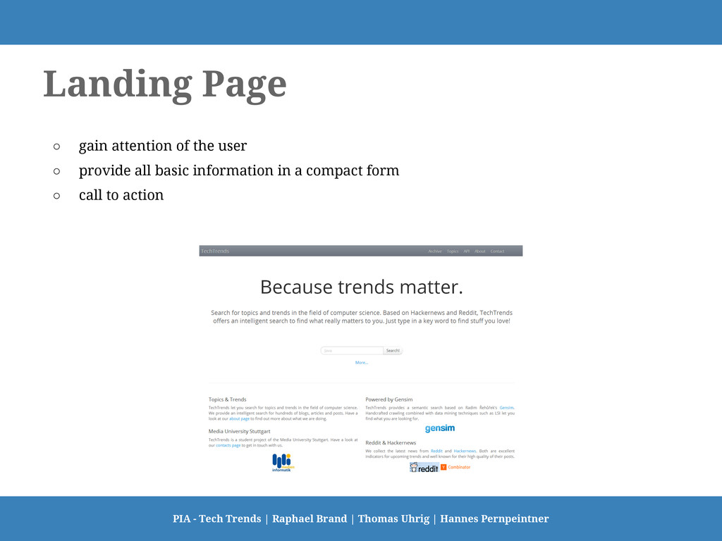 Landing Page ○ gain attention of the user ○ pro...