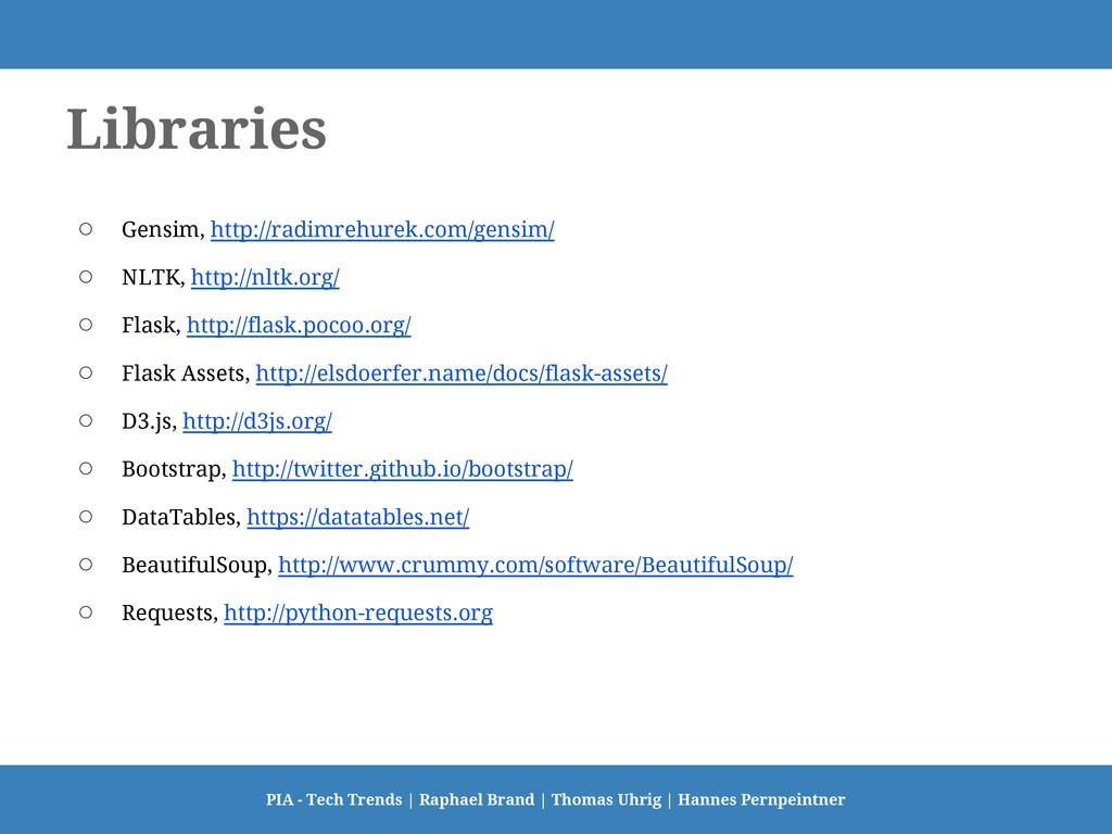 Libraries ○ Gensim, http://radimrehurek.com/gen...
