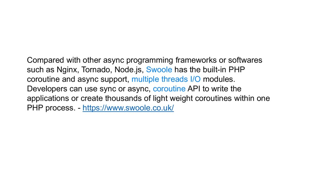 Compared with other async programming framework...