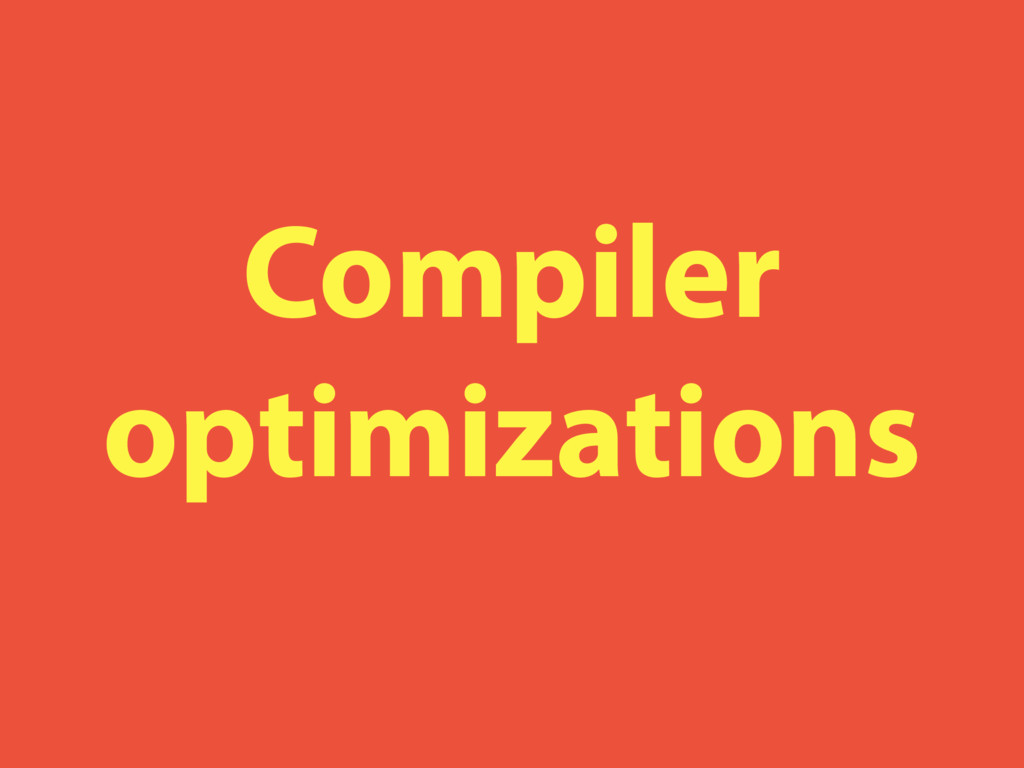 Compiler optimizations