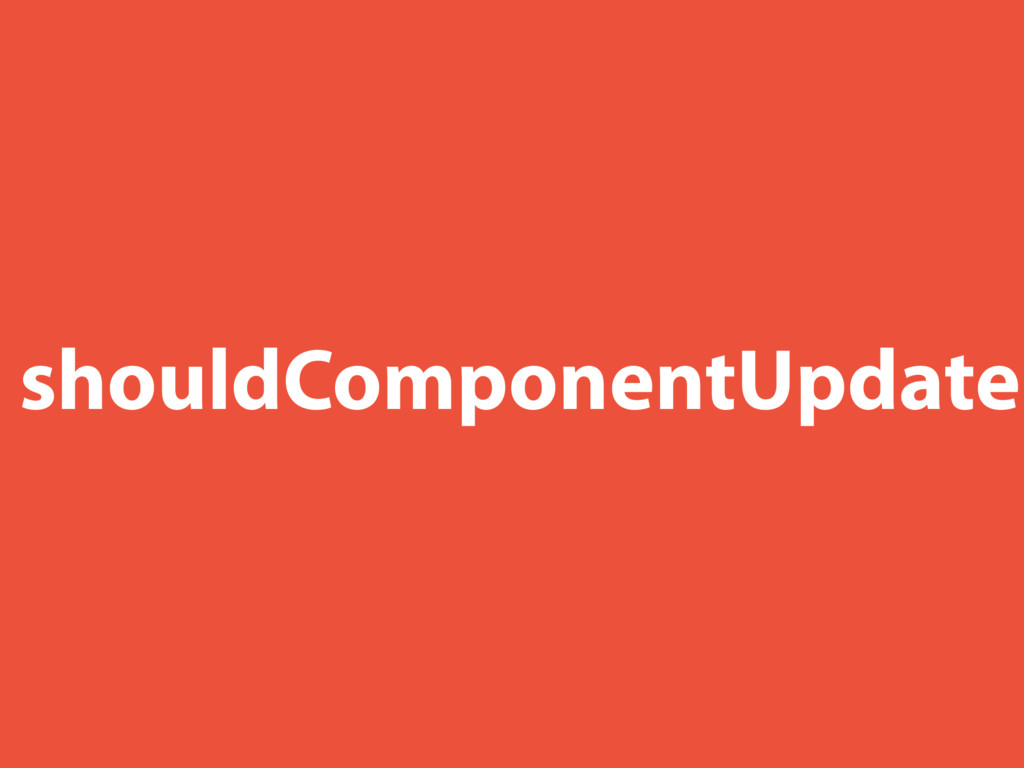shouldComponentUpdate